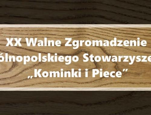 """XX Walne Zgromadzenie Ogólnopolskiego Stowarzyszenia """"Kominki i Piece"""""""